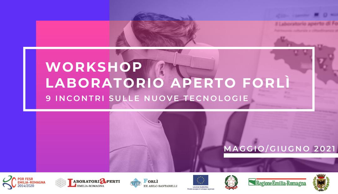 Inizia il nuovo ciclo diworkshop gratuiti promossi dal Laboratorio Aperto di Forlì!